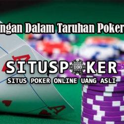 Keuntungan Dalam Taruhan Poker Online