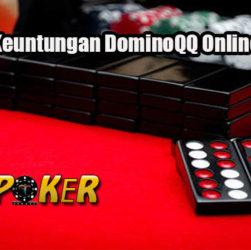 Dapatkan Keuntungan DominoQQ Online Uang Asli